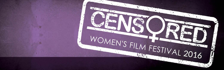 Censored Women's Film Festival 2016 At The George Washington University